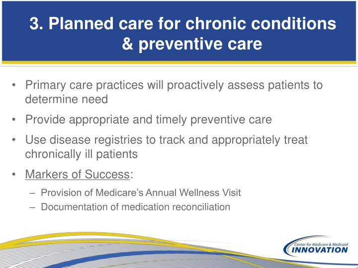 3. Planned care for chronic conditions & preventive care