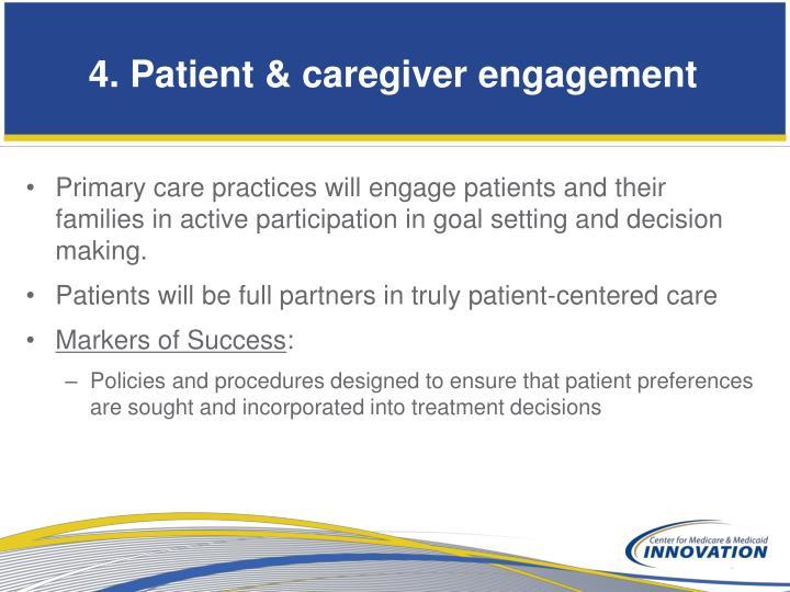 4. Patient & caregiver engagement