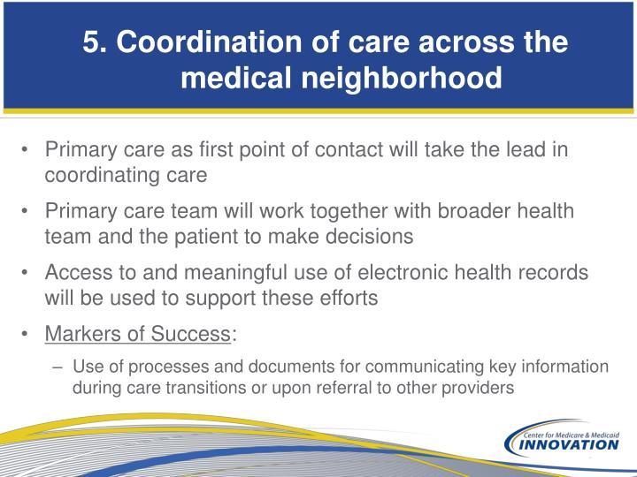 5. Coordination of care across the medical neighborhood