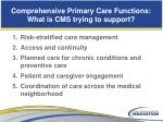 comprehensive primary care functions what is cms trying to support