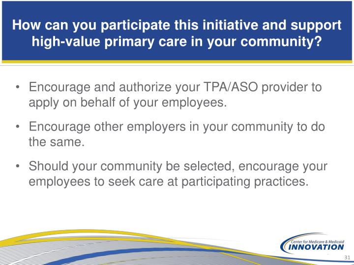 How can you participate this initiative and support high-value primary care in your community?