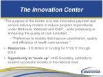 the innovation center