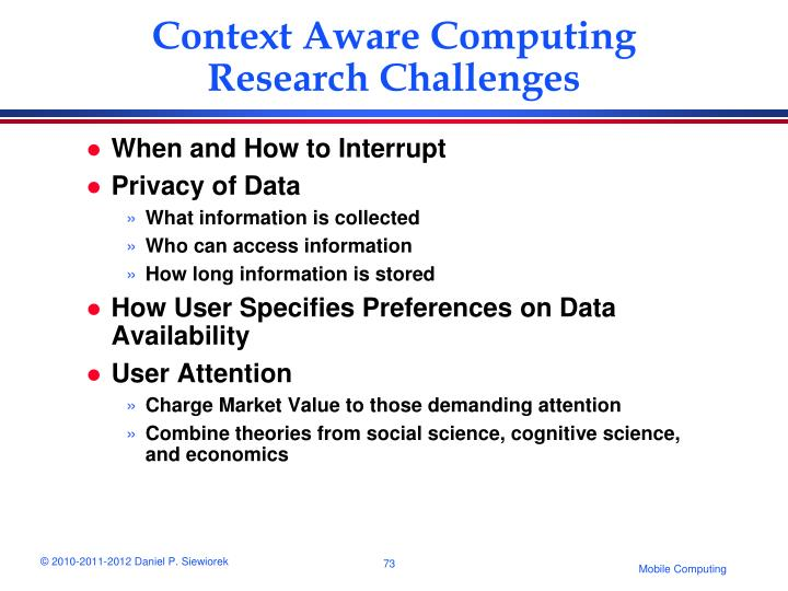 Context Aware Computing Research Challenges