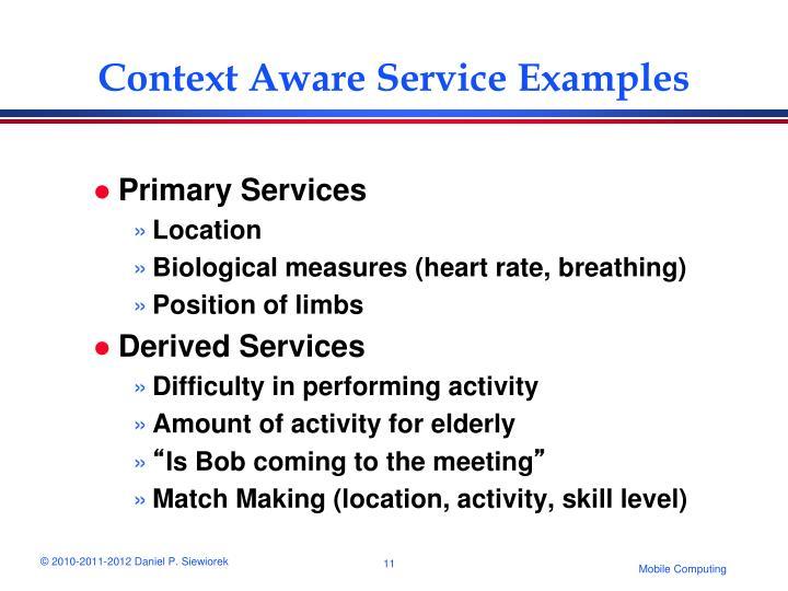 Context Aware Service Examples