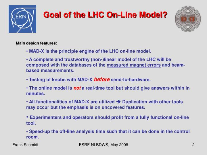 Goal of the LHC On-Line Model?