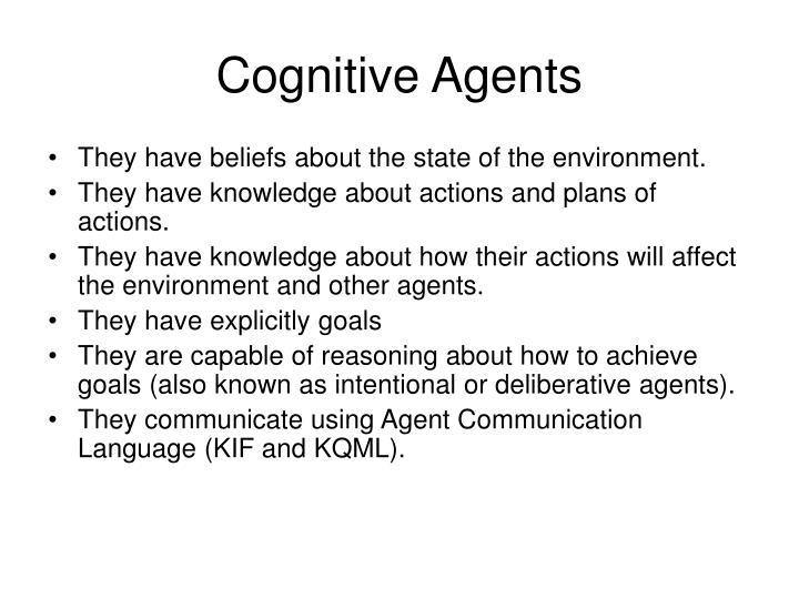 Cognitive Agents