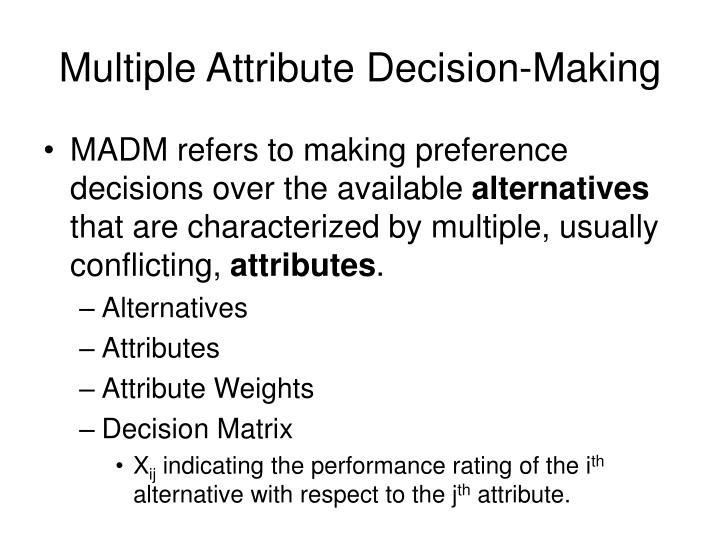 Multiple Attribute Decision-Making