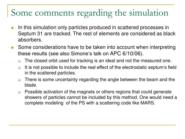 Some comments regarding the simulation