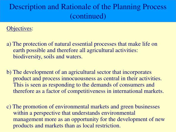 Description and Rationale of the Planning Process (continued)