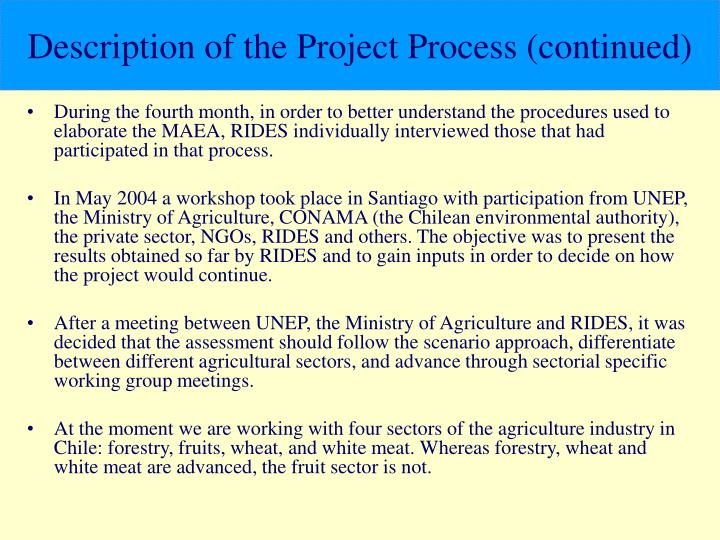 Description of the Project Process (continued)