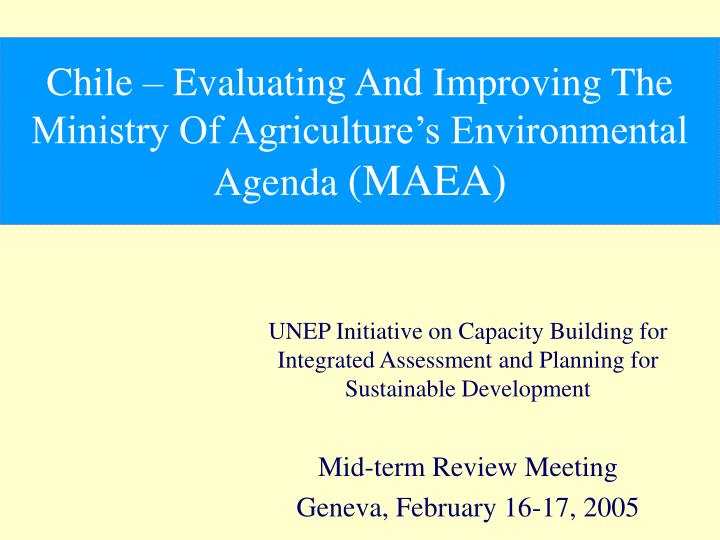 UNEP Initiative on Capacity Building for Integrated Assessment and Planning for Sustainable Developm...