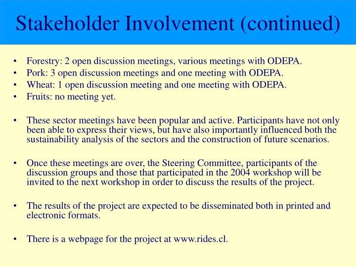 Stakeholder Involvement (continued)