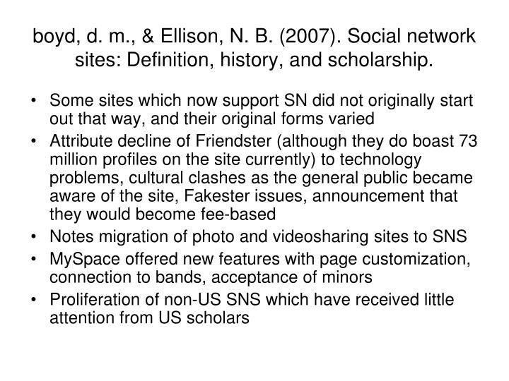 boyd, d. m., & Ellison, N. B. (2007). Social network sites: Definition, history, and scholarship.