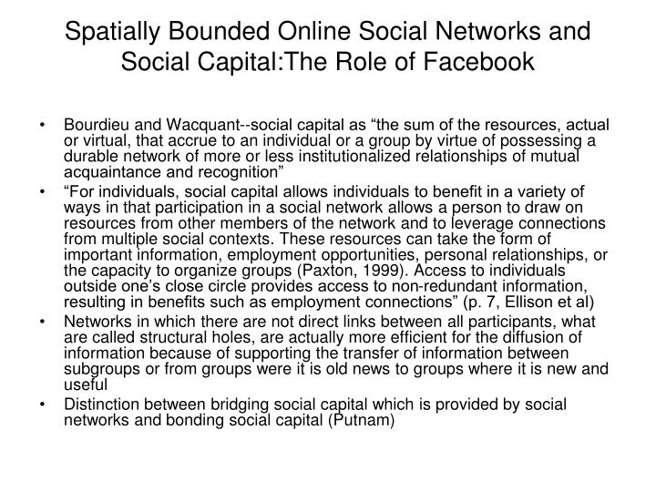 Spatially Bounded Online Social Networks and Social Capital:The Role of Facebook