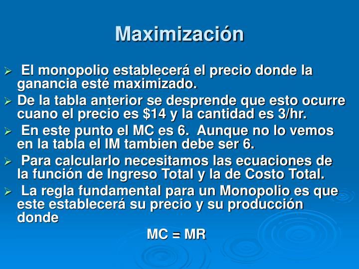 Maximización