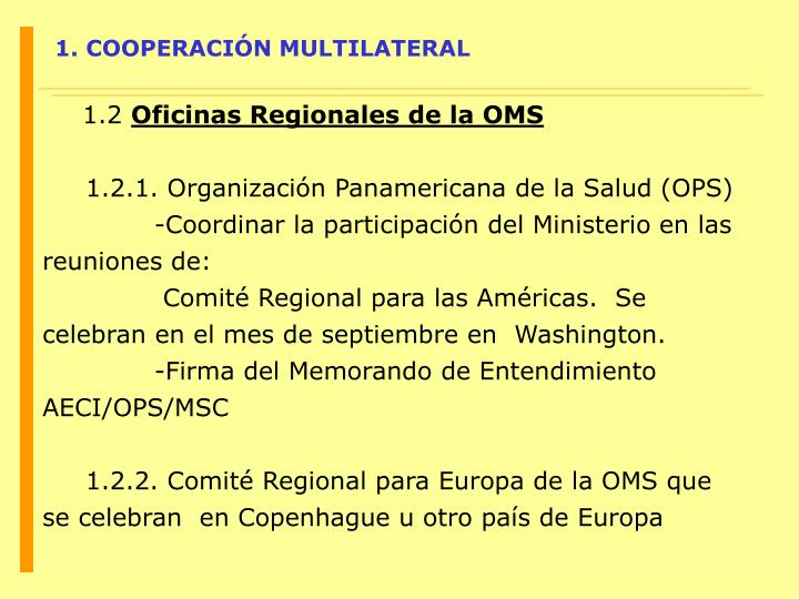 1. COOPERACIÓN MULTILATERAL