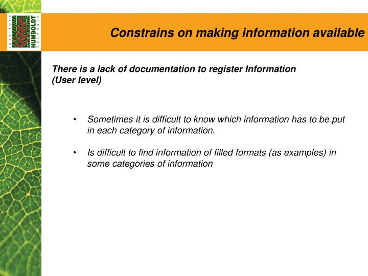 Constrains on making information available