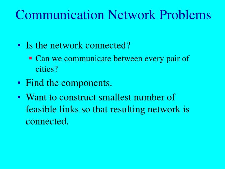 Communication Network Problems