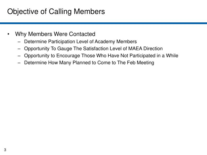 Objective of Calling Members