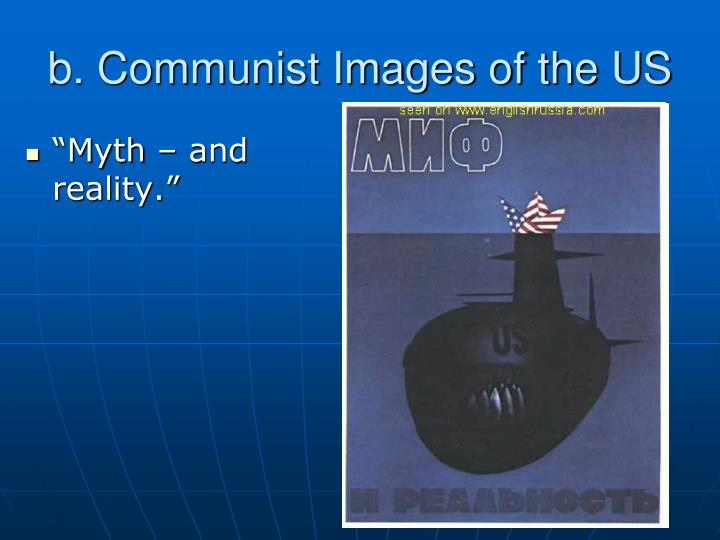 b. Communist Images of the US