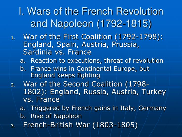 I. Wars of the French Revolution and Napoleon (1792-1815)
