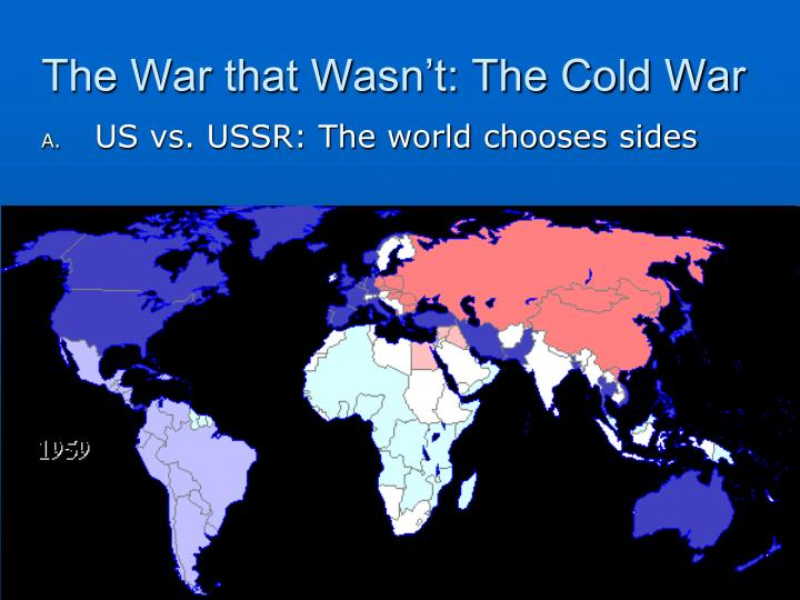 The War that Wasn't: The Cold War