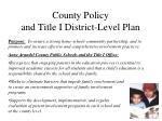 county policy and title i district level plan