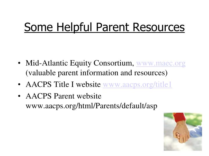 Some Helpful Parent Resources