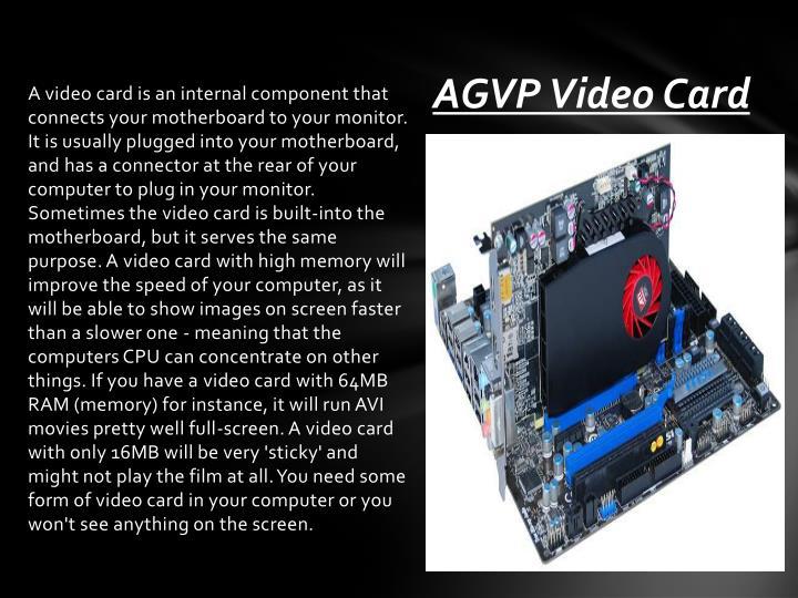 AGVP Video Card