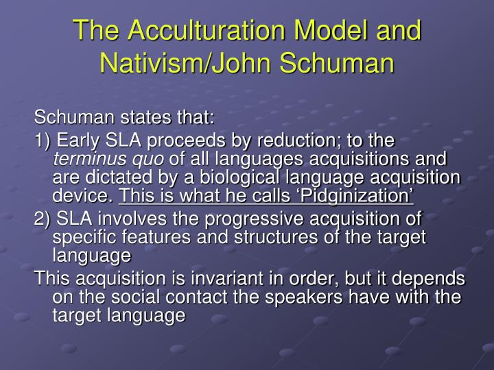 The Acculturation Model and Nativism/John Schuman