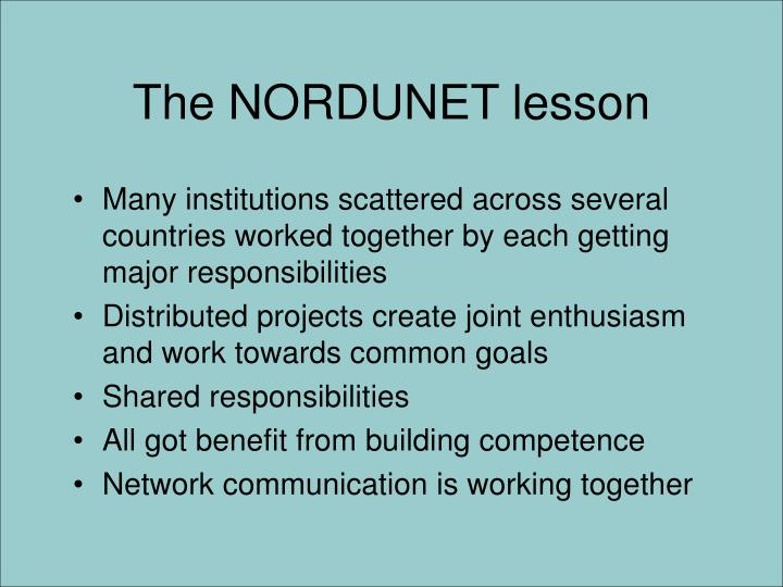 The NORDUNET lesson