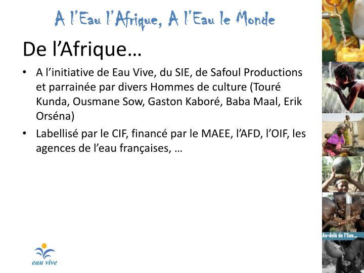 A l'Eau l'Afrique, A l'Eau le Monde