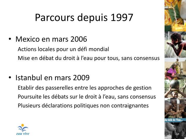 Parcours depuis 1997