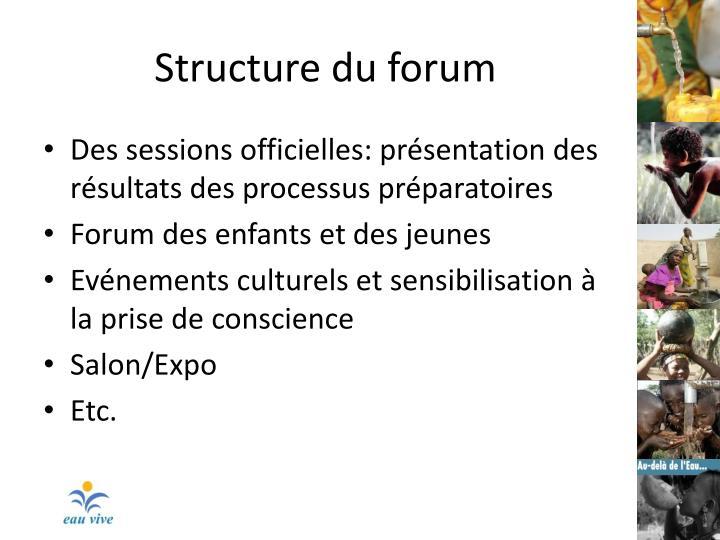 Structure du forum