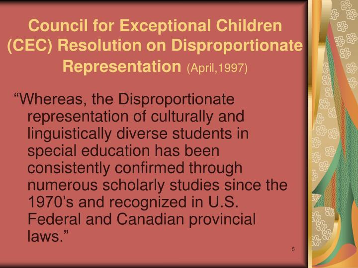 Council for Exceptional Children (CEC) Resolution on Disproportionate Representation