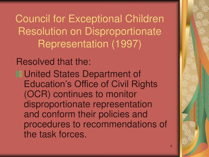 Council for Exceptional Children Resolution on Disproportionate Representation (1997)