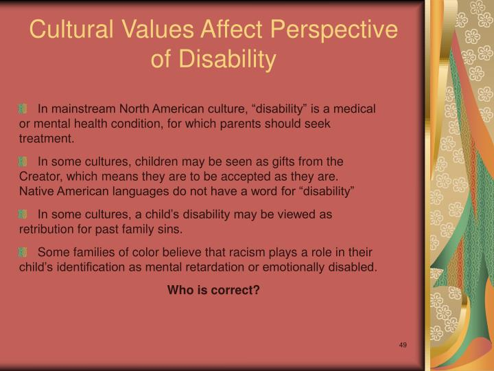 Cultural Values Affect Perspective of Disability