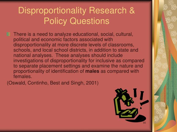 Disproportionality Research & Policy Questions