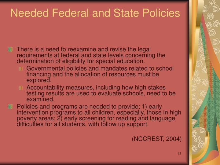 Needed Federal and State Policies