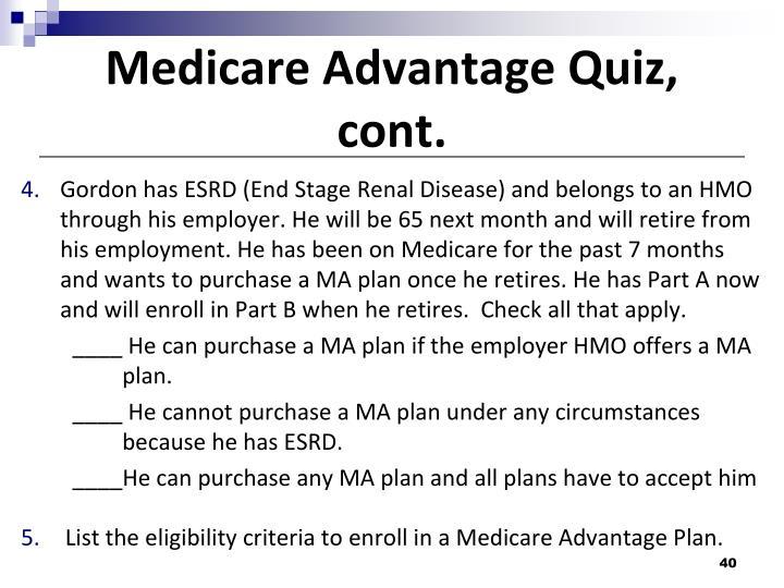 Medicare Advantage Quiz, cont.