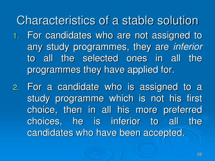 Characteristics of a stable solution