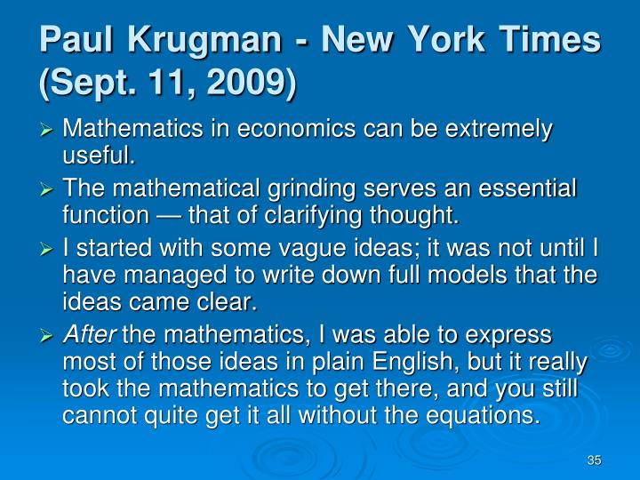 Paul Krugman - New York Times (Sept. 11, 2009)