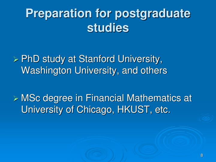 Preparation for postgraduate studies