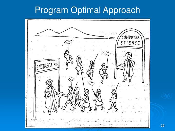 Program Optimal Approach
