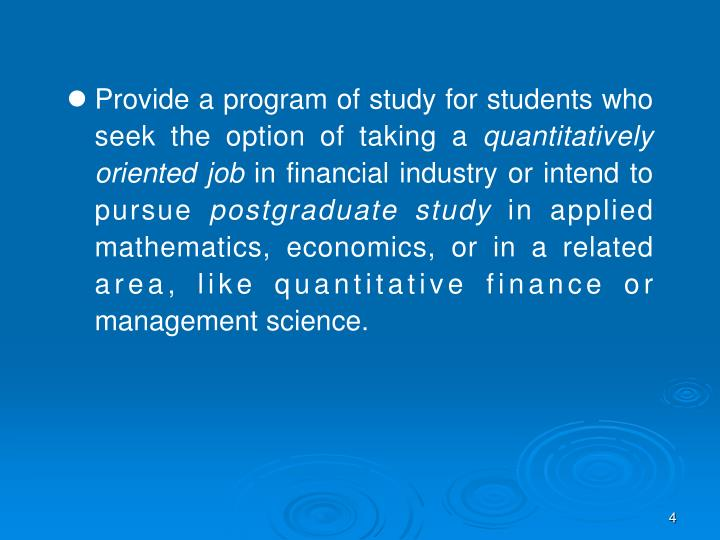 Provide a program of study for students who seek the option of taking a