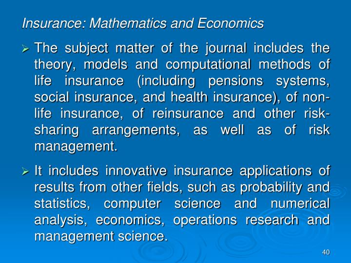 Insurance: Mathematics and Economics