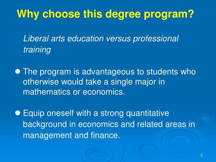 Why choose this degree program?
