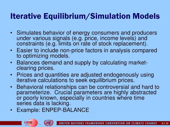 Iterative Equilibrium/Simulation Models