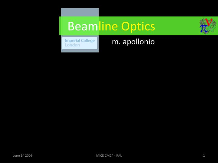 Beam line optics