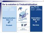 de la solution l industrialisation